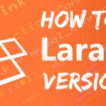 how to find laravel version using cmd cli files